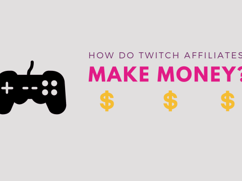 How do Twitch Affiliates Make Money