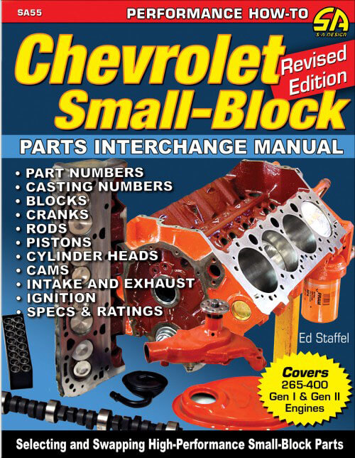 Chevrolet Small-Block Parts Interchange Manual Revised Edition SA55