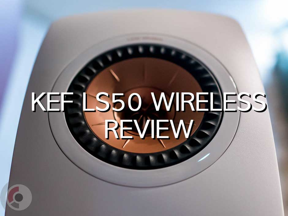 Review: Living in the future with KEF LS50 Wireless + Roon + Shinola Runwell
