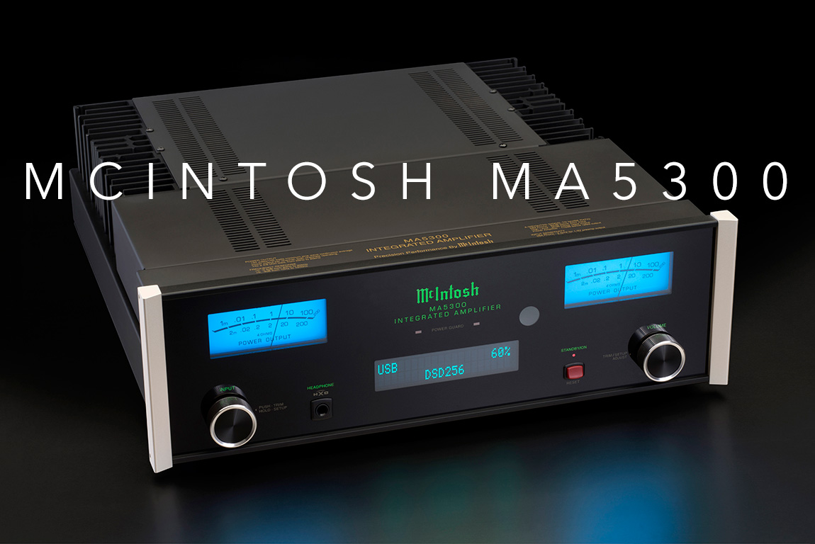 McIntosh launches new MA5300 Integrated Amplifier