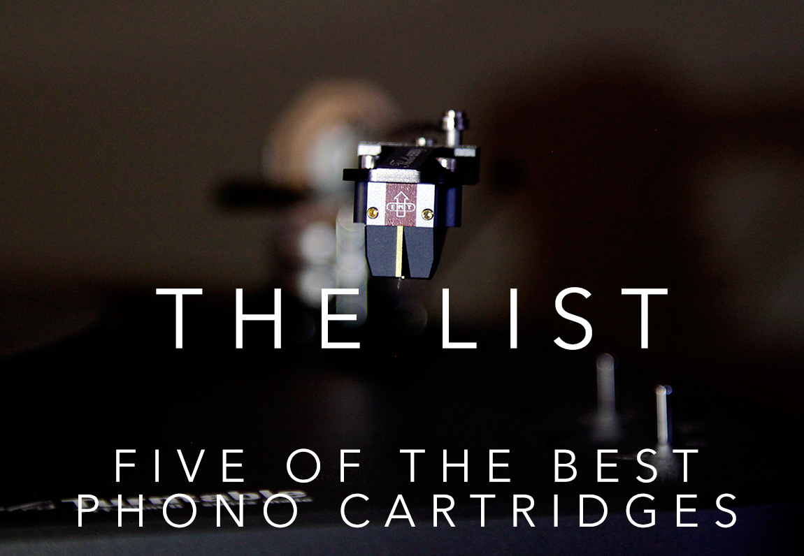 The List: Five of the Best Phono Cartridges in The World