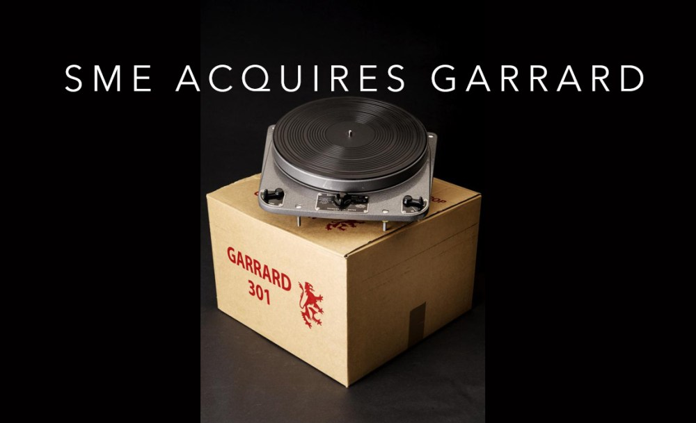 SME acquires legendary Garrard turntable rights, and Loricraft Audio