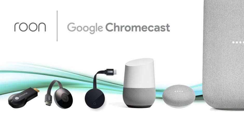 Roon expands to include Chromecast