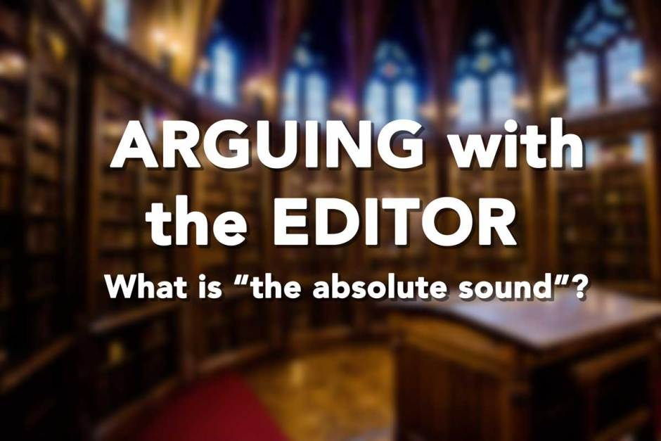 """What is """"the absolute sound""""?"""