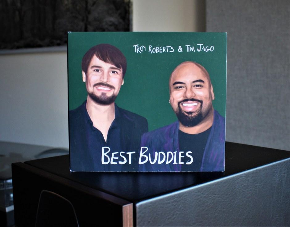 troy roberts new album best buddies with tim jago