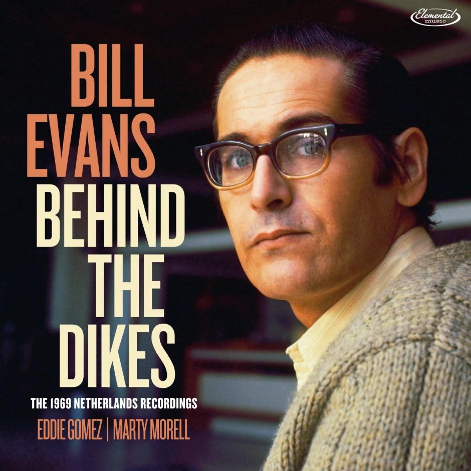 bill evans behind the dikes
