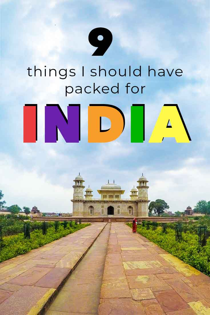 9 Things I should have packed when I took a trip to India