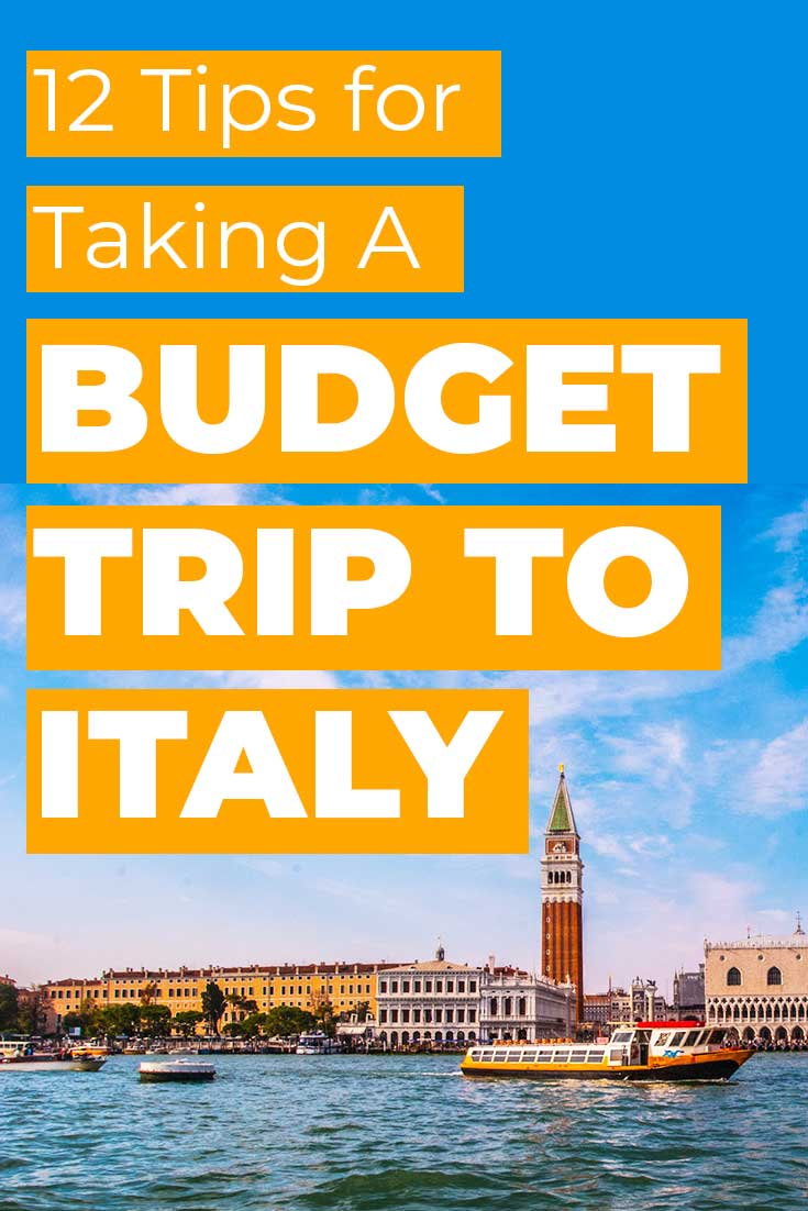 12 tips for taking a budget trip to Italy