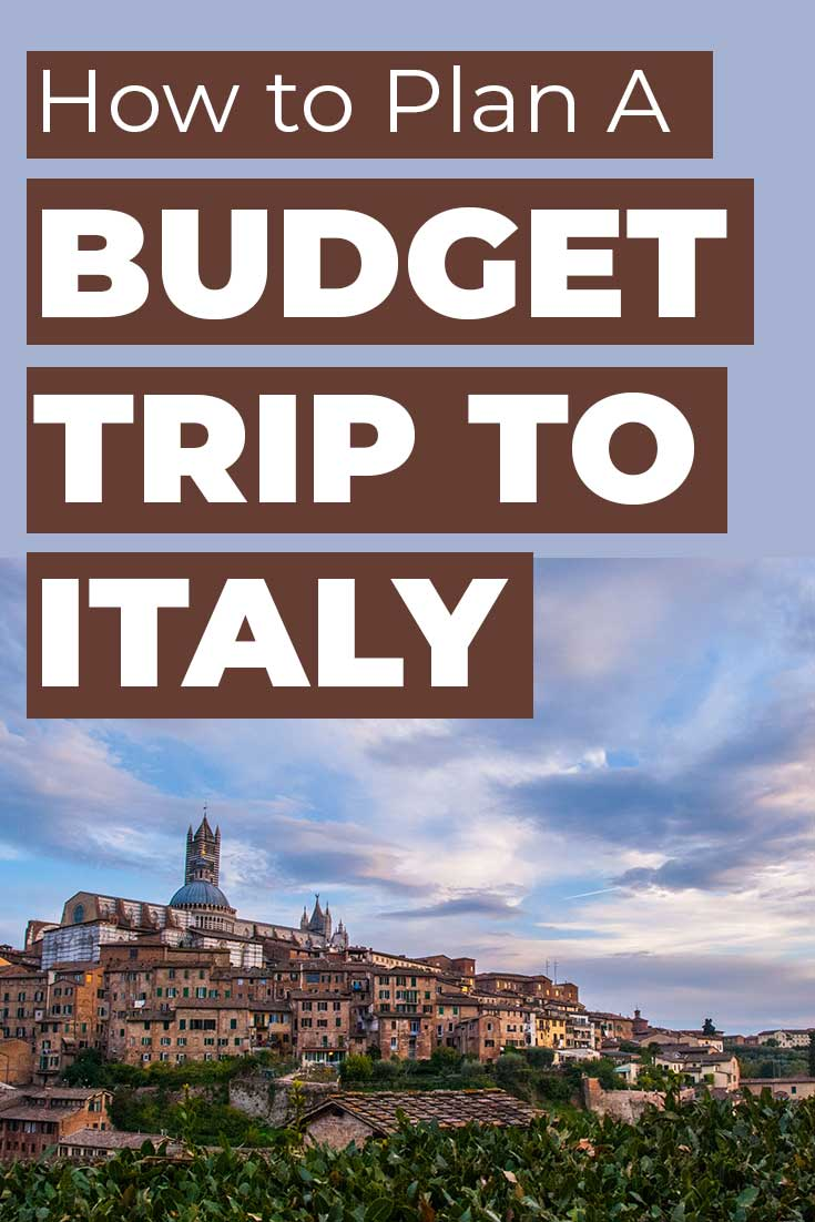 How to Plan a Budget Trip to Italy
