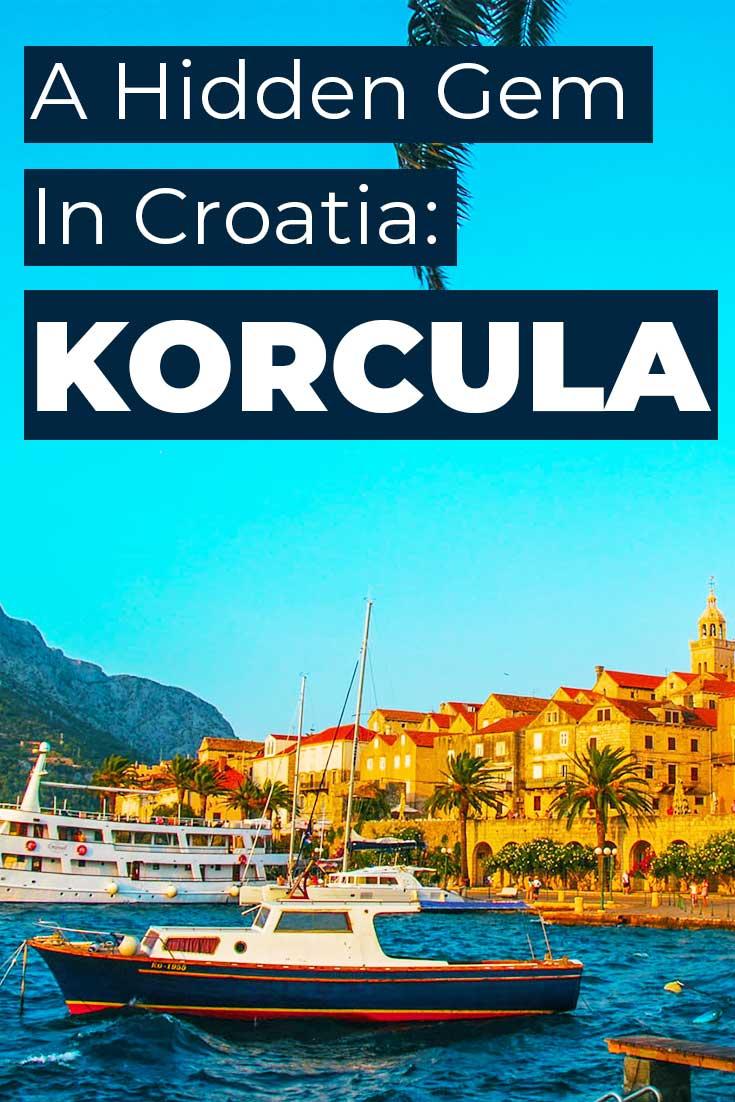 Visiting Korcula, Croatia