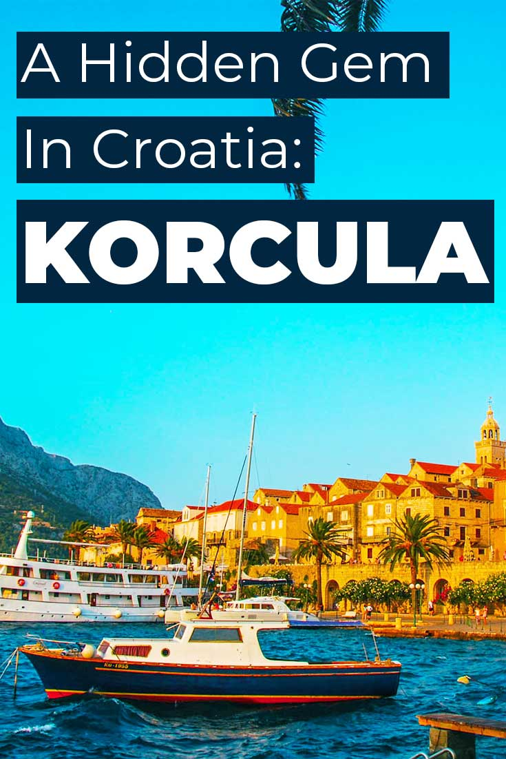 Visiting Korcula, Croatia