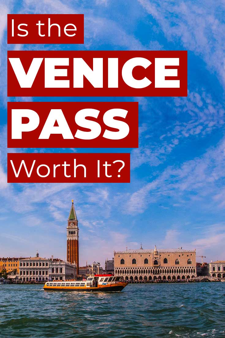 Is the Venice Pass Worth It?