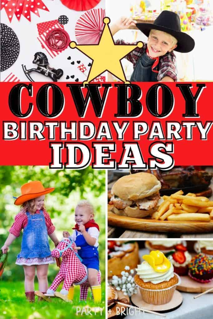 The Best Cowboy Birthday Party Ideas 39 Diy Western Themed Ideas Party Bright