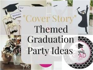 """Cover Story"" Themed Graduation Party Ideas"