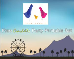 Tiny Papers' Free Coachella Party Printable Set