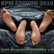 Hot Summer Nights v3 | BPM Edition 2010