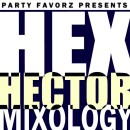 Hex Hector | Mixology I