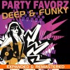 Deep & Funky 2007 pt. 2 | Expanded and Remastered | Top Dance Hits of the Year