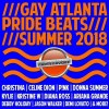Gay Atlanta Pride Beats 2018 | Circuit, Tribal, House Music From the Gayest City in the South!