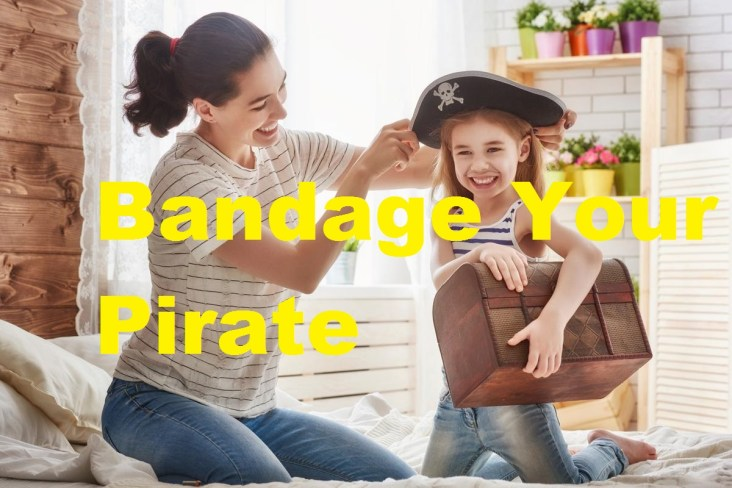 Bandage Your Pirate