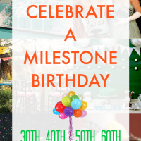 50 Ways to Celebrate a Milestone Birthday