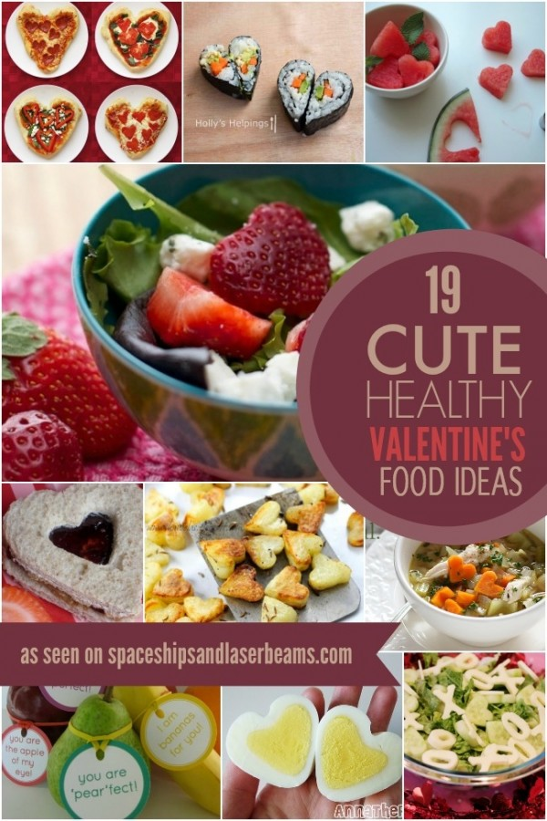 19 Cute And Healthy Valentine S Day Food Ideas Party Ideas