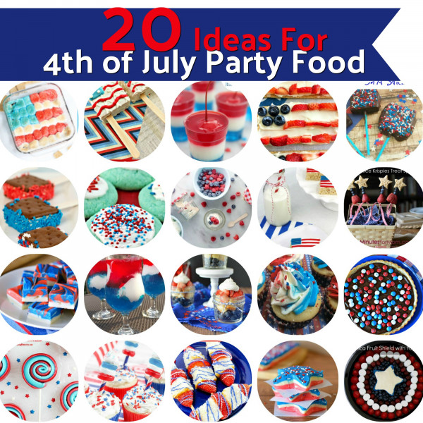 20 Fourth Of July Party Foods