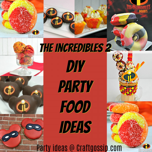 Incredibles 2 Party Food Ideas