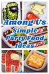 Amazing Among Us Birthday Party Food Ideas