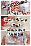 Party Game - How To Make A Saran Wrap Ball