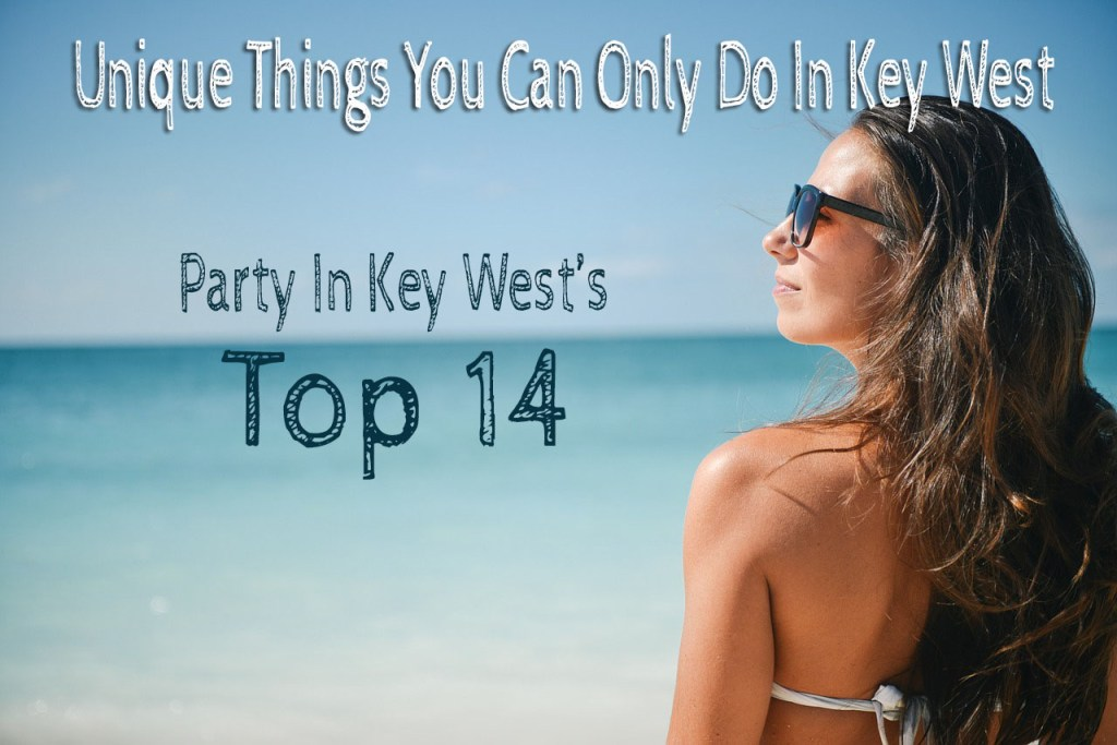 Unique things you can only do in key west
