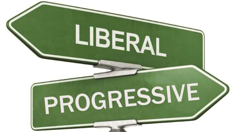 Liberal and Progressive