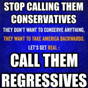 Regressive party, Conservatives