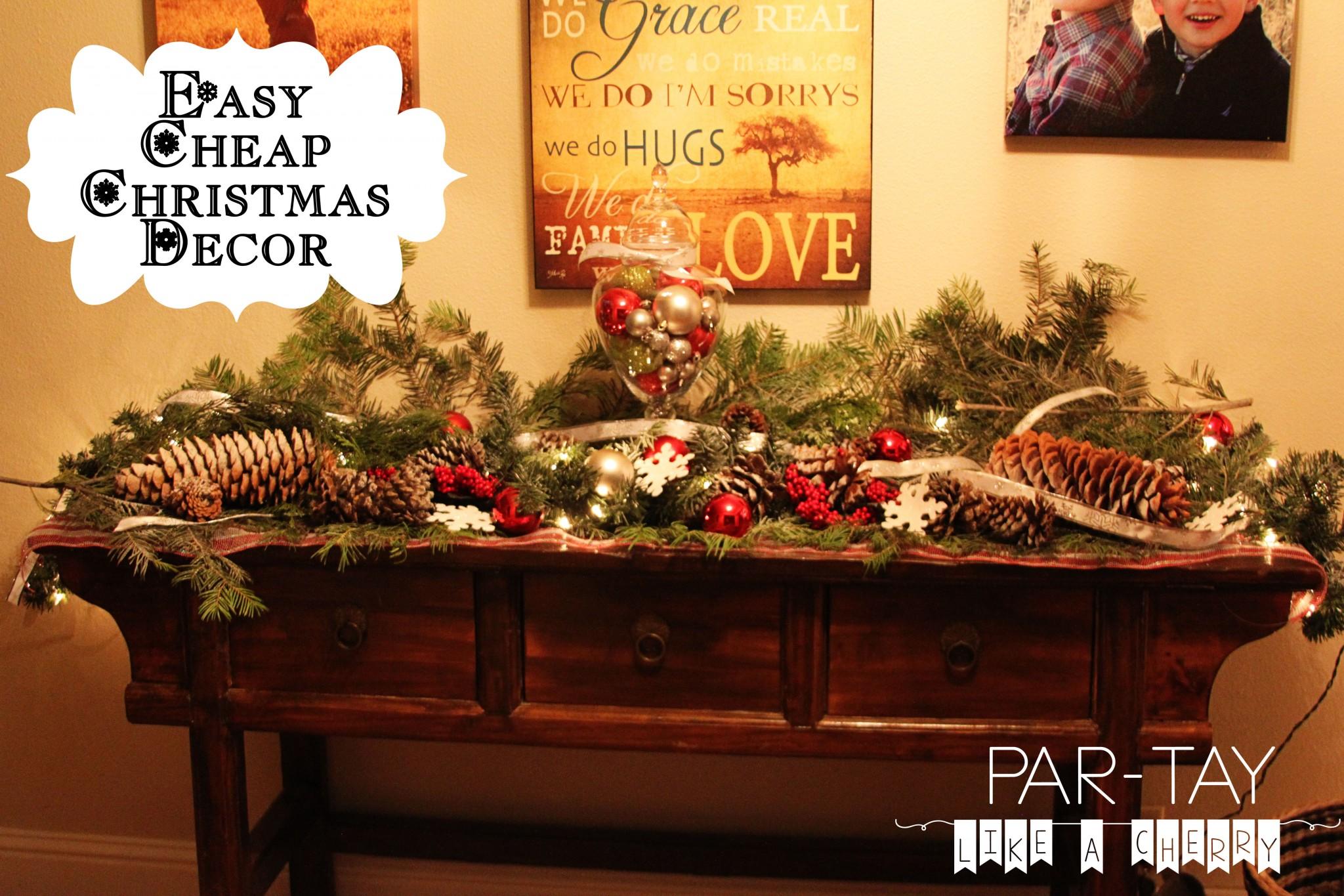 Cheap & Easy Christmas Decor
