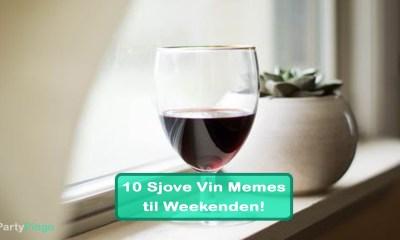10 Vin Memes til Weekenden