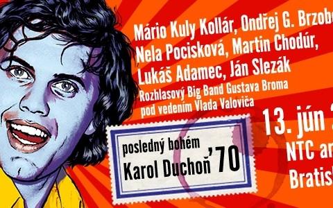 """Legendárny Karol Duchoň oživí 35 rokov po svojej smrti slovenskú kultúru ako """"Posledný Bohém""""."""