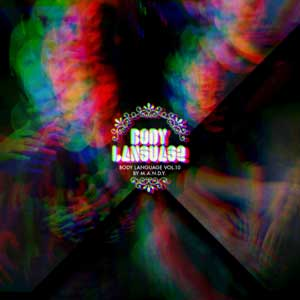 BODY LANGUAGE VOLUME 10 mixed by MANDY TechHouse Get Physical Berlin
