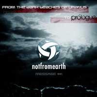 Not From Earth, Prologue, Peaktime, Hit, Floorburner, Vinyl