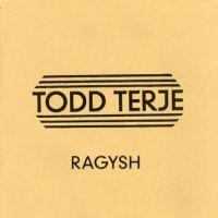 Todd Terje - Ragysh