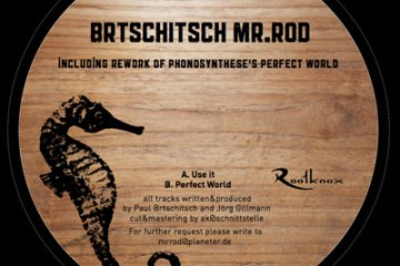 "Looking For The Perfect World Paul Brtschitsch & Mr. Rod Looking For The Perfect World Remix by Mathias Schaffhaeuser Release 7th September 2011 12"" RootVD 006"