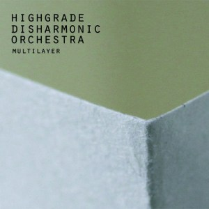 Highgrade Disharmonic Orchestra Multilayer Cover
