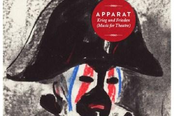 """Apparat """"Krieg und Frieden (Music for Theatre)"""""""