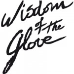 WISDOM OF THE GLOVE