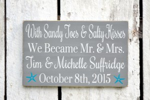 sandy toes and salty kisses post wedding sign