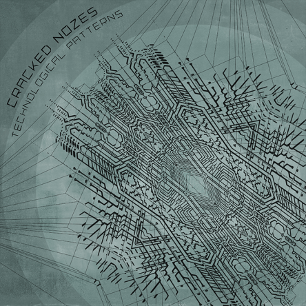 Cracked Nozes - Technological Patterns - prvep23 - featured image