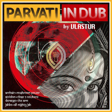 Vlastur - Parvati in Dub - Parvati Records EP - prvep11 - featured image
