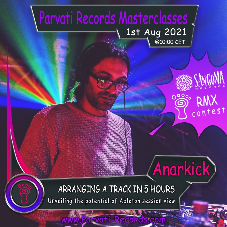 Anarkick - Parvati Records Masterclass - Arranging a track in 5 hours