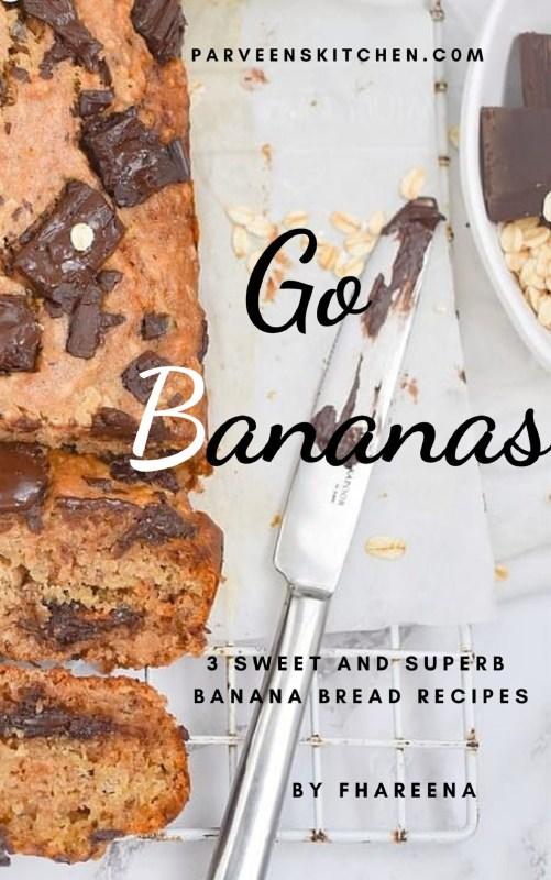 Go Bananas – Banana Bread Recipes