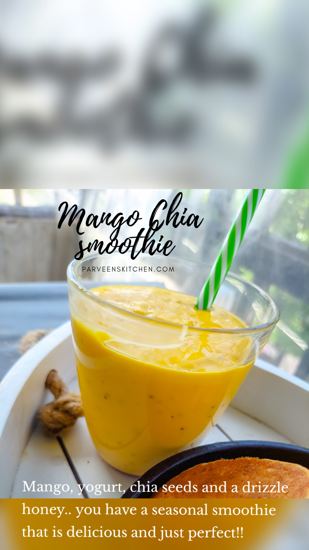Mango, yogurt, chia seeds and a drizzle honey.. you have a seasonal smoothie that is delicious and just perfect!!