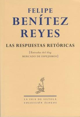 BENITEZ_REYES_Las respuestas_retóricas
